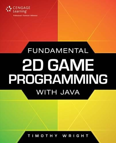 9781305076532: Fundamental 2D Game Programming with Java