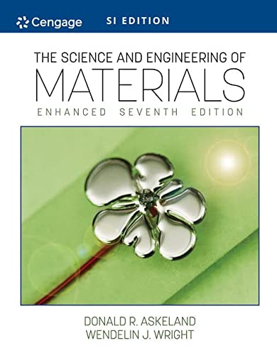 9781305077102: Science and Engineering of Materials, SI Edition