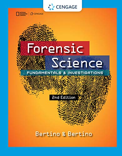 Forensic Science: Fundamentals and Investigations: Bertino, Anthony J.;