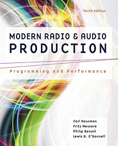 9781305077492: Modern Radio and Audio Production: Programming and Performance