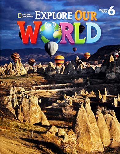 9781305078154: Explore Our World 6: Student Book: American English