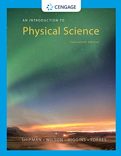 An Introduction to Physical Science: Shipman, James, Wilson, Jerry D., Higgins, Charles A., Torres,...