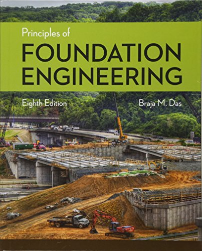 9781305081550: Principles of Foundation Engineering (Activate Learning with these NEW titles from Engineering!)