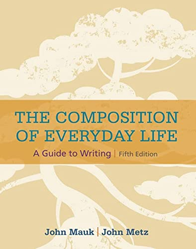 9781305081581: The Composition of Everyday Life (The Composition of Everyday Life Series)