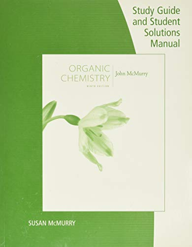 9781305082144: Study Guide with Student Solutions Manual for McMurry's Organic Chemistry, 9th