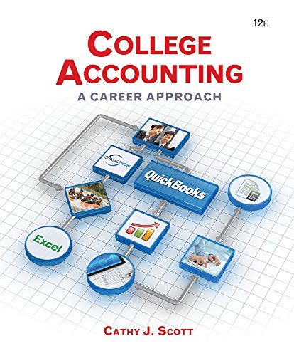 College Accounting (Book Only): A Career Approach (Hardback): Cathy J Scott