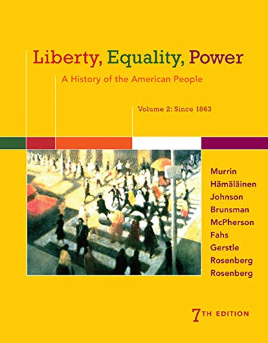 9781305084155: Liberty, Equality, Power: A History of the American People, Volume 2: Since 1863