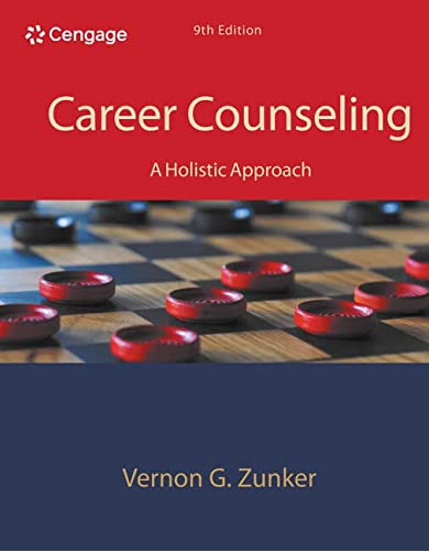Career Counseling: A Holistic Approach: Zunker, Vernon G.
