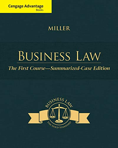 9781305087859: Cengage Advantage Books: Business Law: The First Course - Summarized Case Edition