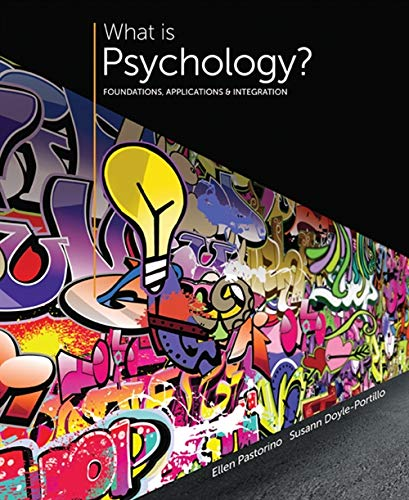 9781305088740: What is Psychology?: Foundations, Applications, and Integration