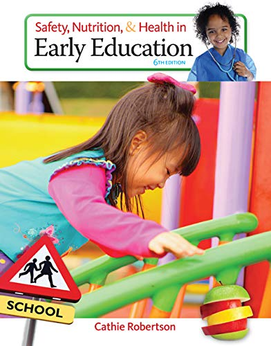 9781305088900: Safety, Nutrition and Health in Early Education