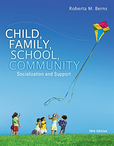 9781305088979: Child, Family, School, Community: Socialization and Support (Standalone Book)