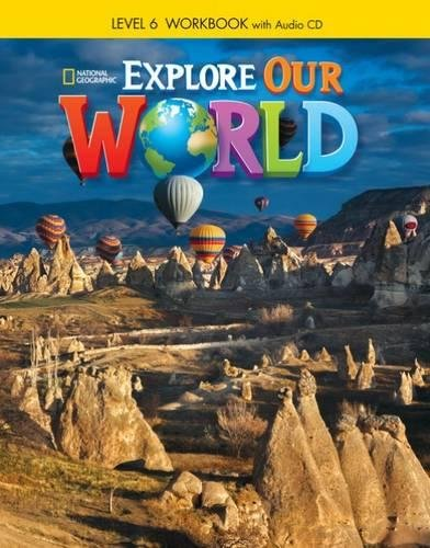 9781305089907: Explore Our World 6: Workbook