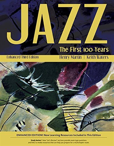 9781305091863: Jazz: The First 100 Years, Enhanced Media Edition (with Digital Music Downloadable Card, 1 term (6 months) Printed Access Card)