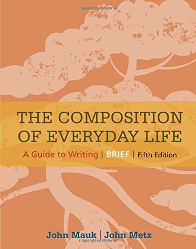 9781305092099: The Composition of Everyday Life, Brief (The Composition of Everyday Life Series)