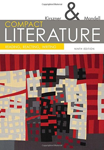 9781305092167: COMPACT Literature: Reading, Reacting, Writing, 9th (The Kirszner/Mandell Literature Series)