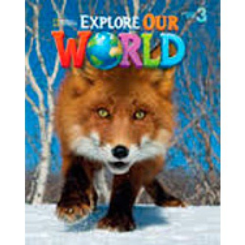 9781305093508: Explore Our World 3: Lesson Planner with Audio CD and Teacher's Resource CD-ROM