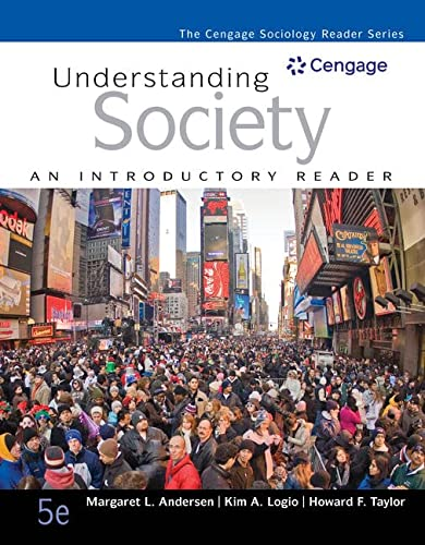 Understanding Society: An Introductory Reader (The Cengage Sociology Reader Series): Andersen, ...
