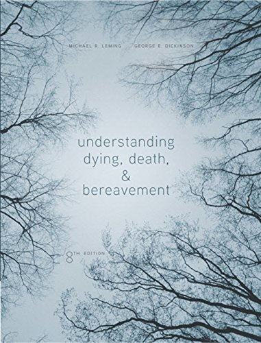 9781305094499: Understanding Dying, Death, and Bereavement