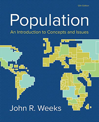 Population: An Introduction to Concepts and Issues: Weeks, John R.