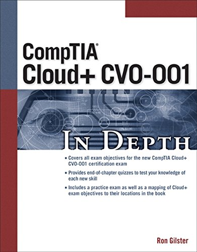 Comptia Cloud+ in Depth: Gilster, Ron