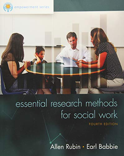 Empowerment Series: Essential Research Methods for Social Work: Rubin, Allen; Babbie, Earl R.