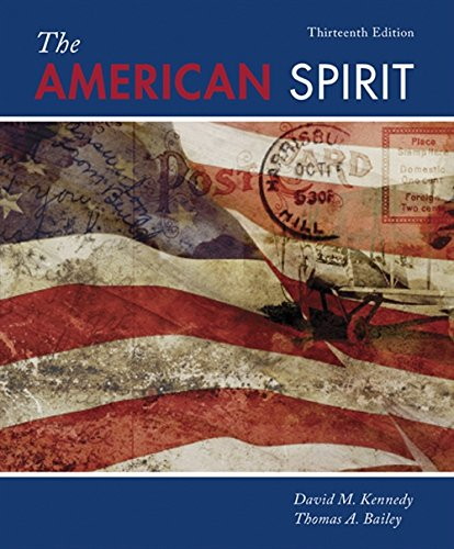The American Spirit: United States History as: Kennedy, David M.