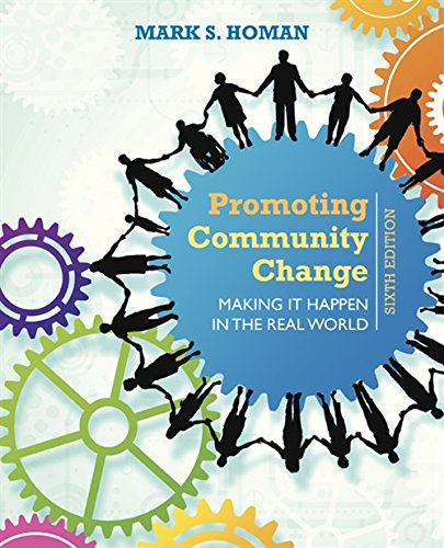 9781305101944: Promoting Community Change: Making It Happen in the Real World