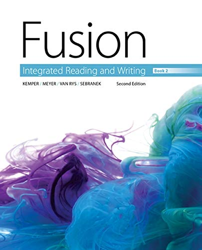 Fusion: Integrated Reading and Writing, Book 2: Kemper, Dave; Meyer,