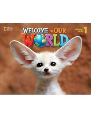 9781305105270: Welcome to Our World: Student Book 1
