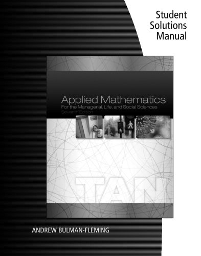 9781305108127: Student Solutions Manual for Tan's Applied Mathematics for the Managerial, Life, and Social Sciences, 7th