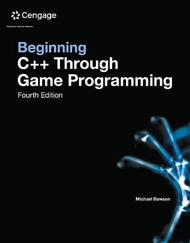 9781305109919: Beginning C++ Through Game Programming