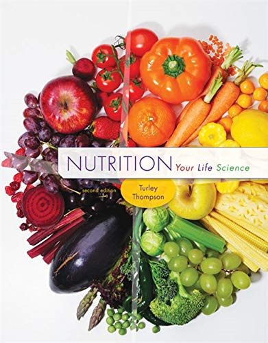 9781305112575: Nutrition: Your Life Science