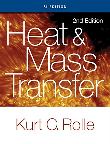 9781305112582: Heat and Mass Transfer, SI Edition
