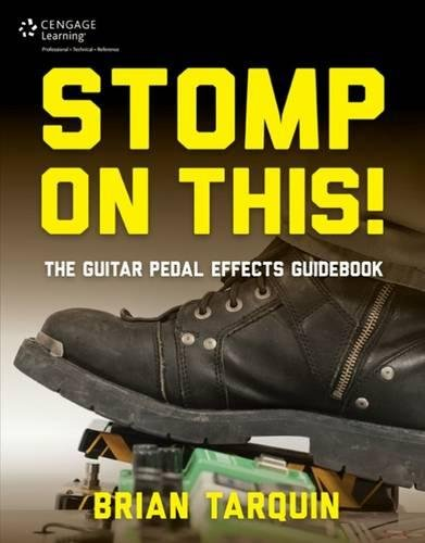 9781305115101: Stomp on This! The Guitar Pedal Effects Guidebook