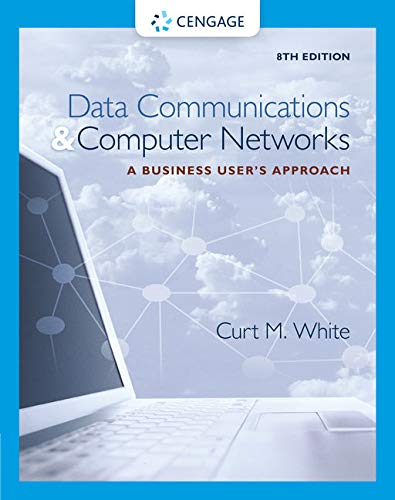 9781305116634: Data Communications and Computer Networks: A Business User's Approach