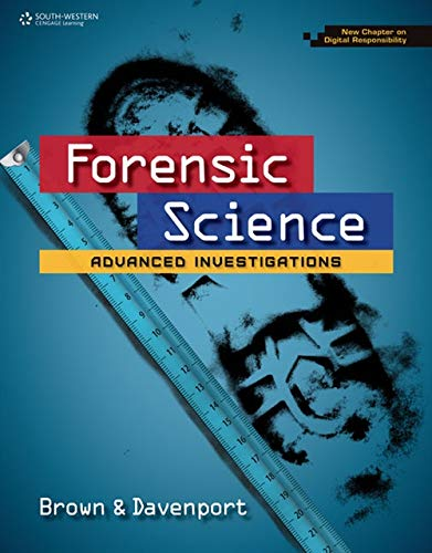 9781305120716: Forensic Science: Advanced Investigations, Copyright Update