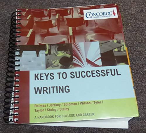 9781305122987: Keys to Successful Writing a Handbook for College and Career Concorde Career Colleges Inc