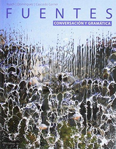 9781305126862: Bundle: Fuentes: Conversacion y gramática, 5th + Fuentes: Lectura y redaccion, Student Text, 5th + iLrn™ Heinle Learning Center Printed Access Card