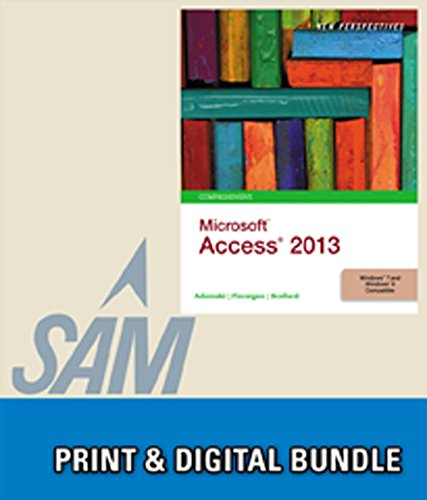 9781305130791: Bundle: New Perspectives on Microsoft Access 2013, Comprehensive + SAM 2013 Assessment, Training and Projects with MindTap Reader for New Perspectives ... Access 2013 Comprehensive Printed Access Card