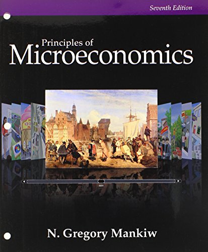 Bundle: Principles of Microeconomics, Loose-Leaf Version, 7th