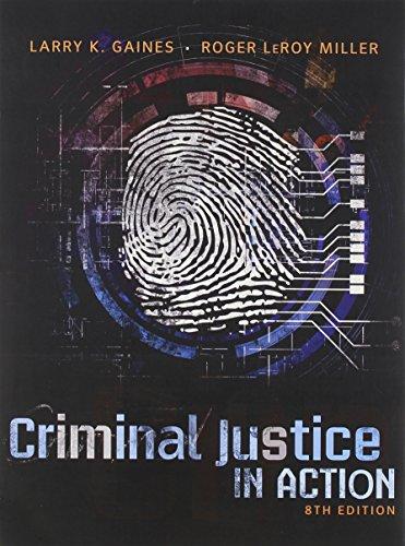 9781305136182: Bundle: Criminal Justice in Action, Loose-leaf Version, 8th + MindTap Criminal Justice, 1 term (6 months) Printed Access Card
