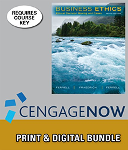 9781305137486: Bundle: Business Ethics: Ethical Decision Making & Cases, 10th + CengageNOW™, 1 term Access Code