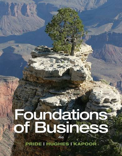 9781305236165: Foundations of Business, 4th + CengageNOW Printed Access Card for Pride/Hughes/Kapoor's Foundations of Business, 4th
