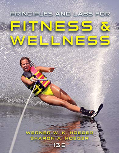 9781305251076: Principles and Labs for Fitness and Wellness