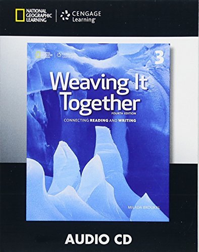 9781305251700: Weaving It Together 3 Audio CD (4th ed)