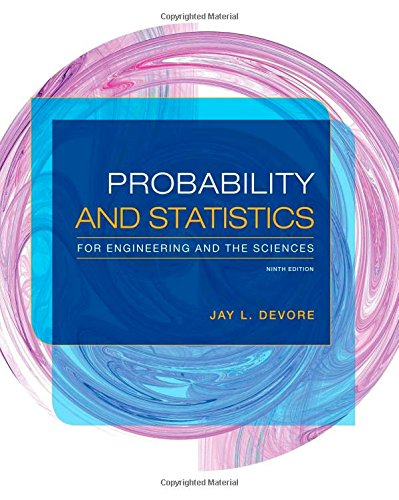 9781305251809: Probability and Statistics for Engineering and the Sciences