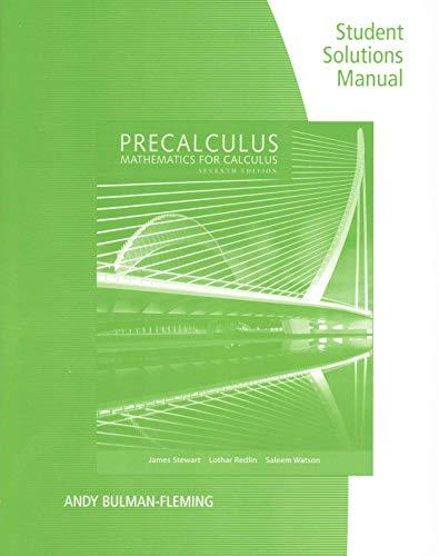 Student Solutions Manual for Stewart/Redlin/Watson S Precalculus: Mathematics for ...