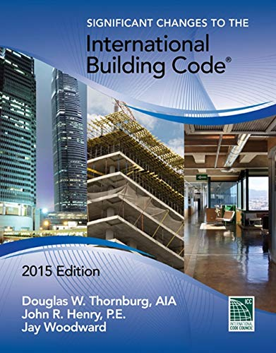 9781305254718: Significant Changes to the International Building Code, 2015 Edition (Signigicant Changes to the International Building Code)