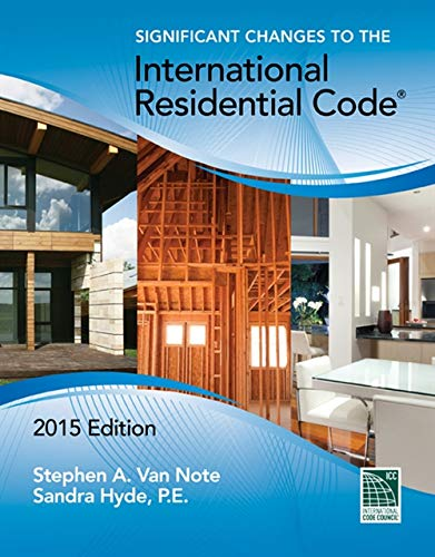 9781305254732: Significant Changes to the International Residential Code, 2015 Edition